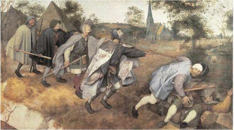 """Parabola dei ciechi - Bruegel il Vecchio """"Se un cieco guida un altro cieco, ambedue cadranno nella fossa"""""""